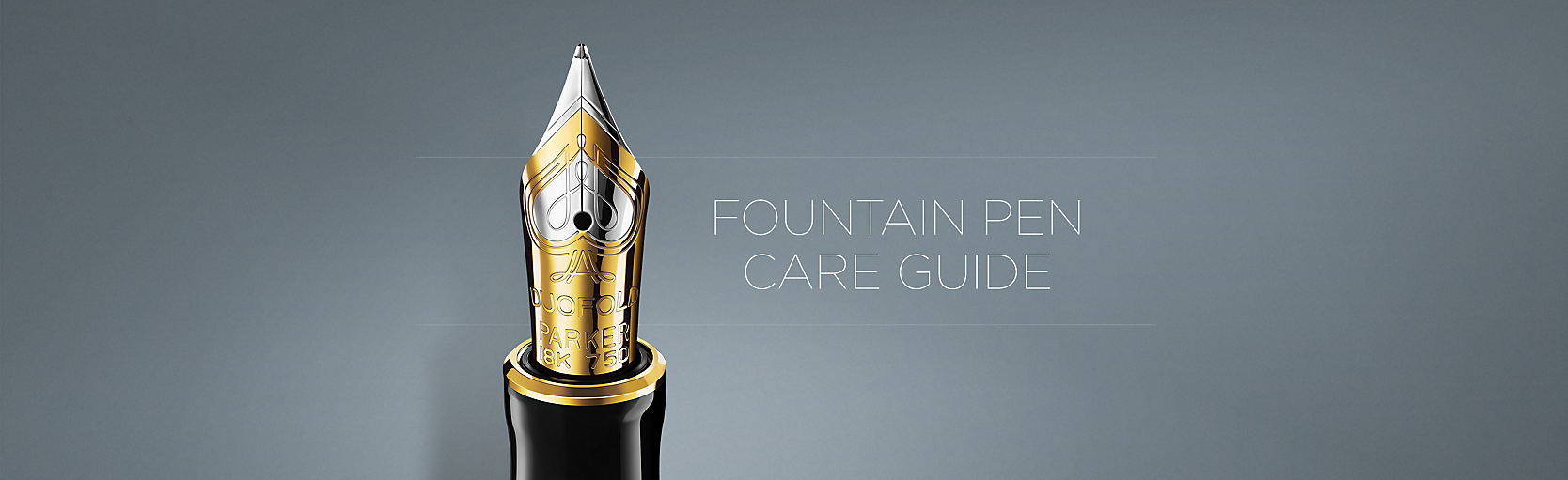 Fountainpen Care Guide