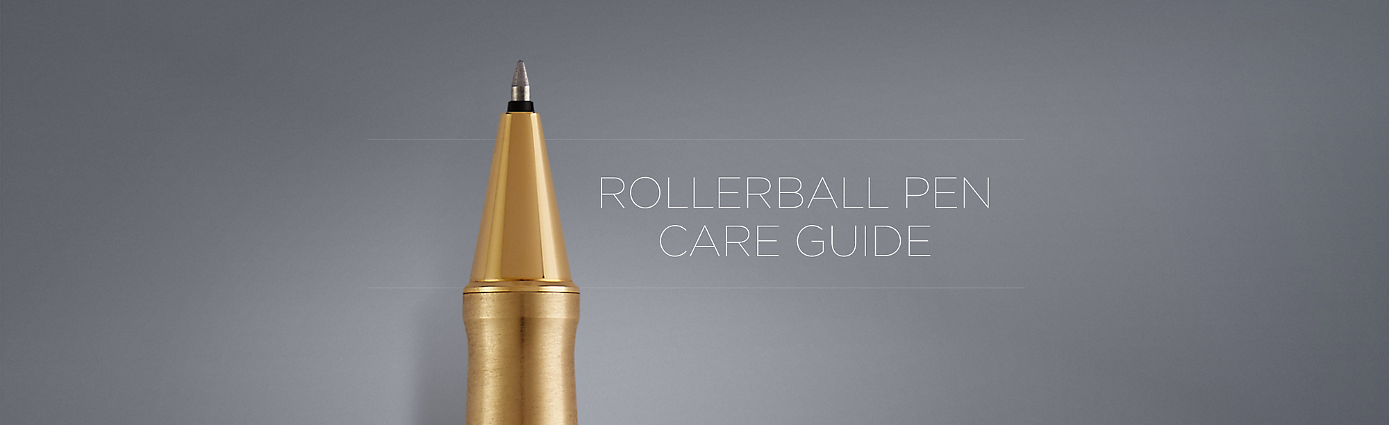 RollerBall Pen Care Guide